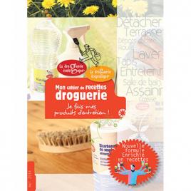 Droguerie Ecologique Carnet de recettes pour la droguerie écologique et écopratique