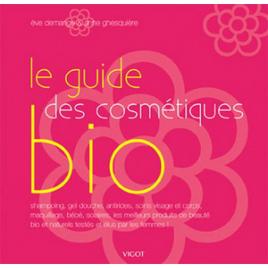 Ed. Vigot Maloine Le Guide des Cosmétiques Bio